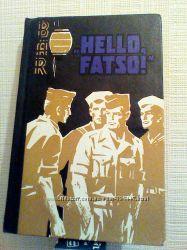 Hello, Fatso На английском языке. Выпуск 13